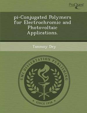 Pi-Conjugated Polymers for Electrochromic and Photovoltaic Applications