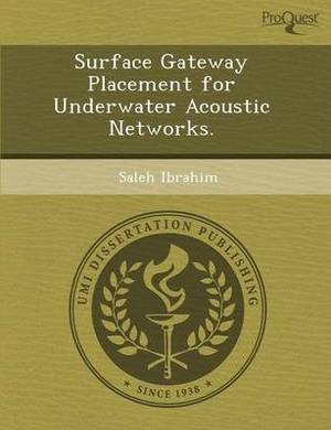 Surface Gateway Placement for Underwater Acoustic Networks