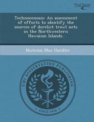 Technocenosis: An Assessment of Efforts to Identify the Sources of Derelict Trawl Nets in the Northwestern Hawaiian Islands