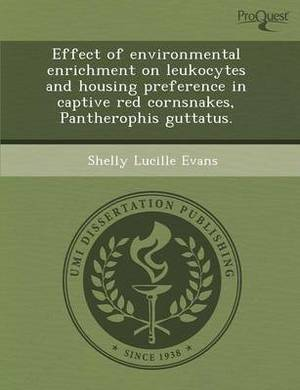 Effect of Environmental Enrichment on Leukocytes and Housing Preference in Captive Red Cornsnakes