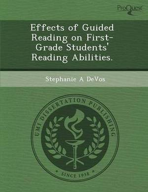 Effects of Guided Reading on First-Grade Students' Reading Abilities