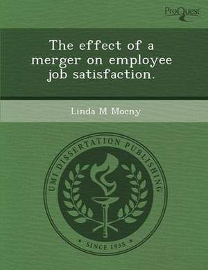 The Effect of a Merger on Employee Job Satisfaction