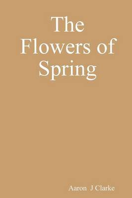 The Flowers of Spring