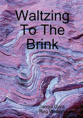 Waltzing To The Brink