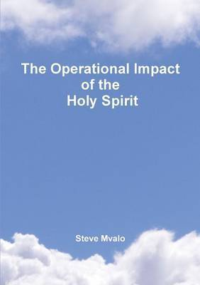 The Operational Impact of the Holy Spirit