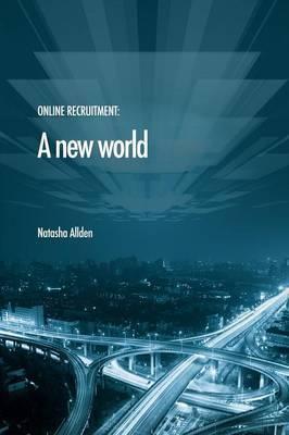 Online Recruitment: A New World