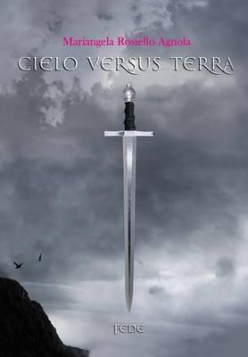 Cielo versus Terra.Fede