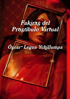 Fakiras del Prostibulo Virtual