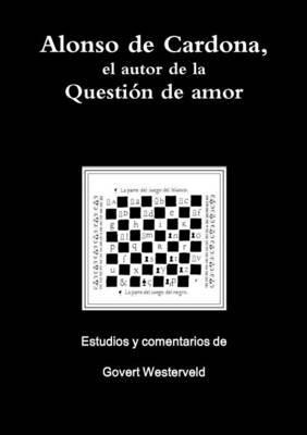 Alonso de Cardona, el autor de la Question de amor