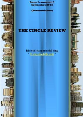 The Circle review - numero 3 (settembre 2013)