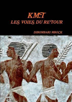 Km.T : Les Voies Du Retour
