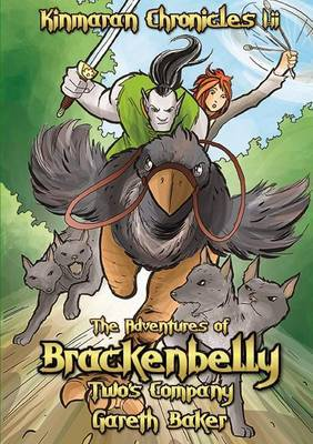 The Kinmaran Chronicles I.ii - The Adventures of Brackenbelly: Two's Company