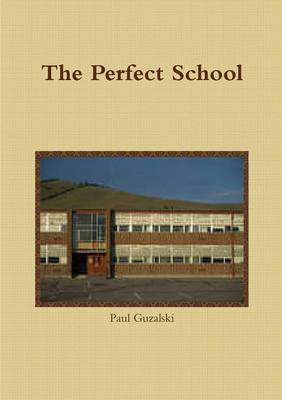 The Perfect School