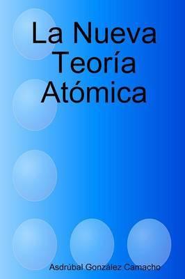 La Nueva Teoria Atomica
