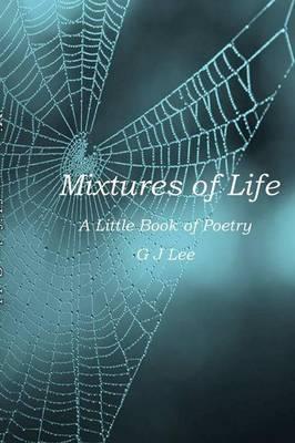 Mixtures of Life