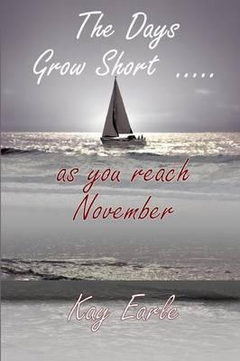 The Days Grow Short ... as you reach November