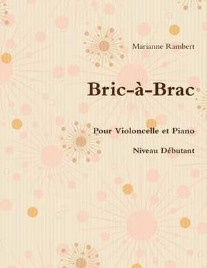 Bric-a-Brac pour Violoncelle et Piano