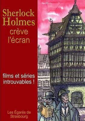 Sherlock Holmes creve l'ecran
