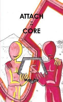 Attach To The Core