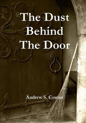 The Dust Behind The Door