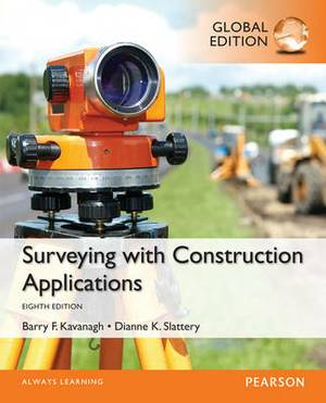 Surveying with Construction Applications: Global Edition