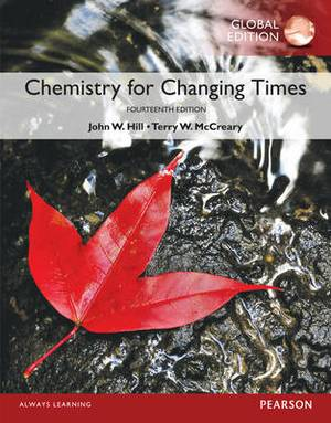 Chemistry for Changing Times with MasteringChemistry
