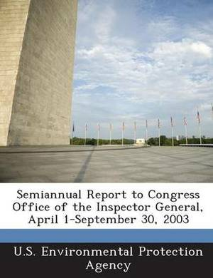 Semiannual Report to Congress Office of the Inspector General, April 1-September 30, 2003