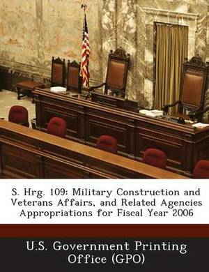 S. Hrg. 109: Military Construction and Veterans Affairs, and Related Agencies Appropriations for Fiscal Year 2006