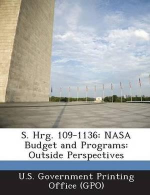 S. Hrg. 109-1136: NASA Budget and Programs: Outside Perspectives
