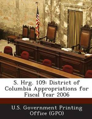 S. Hrg. 109: District of Columbia Appropriations for Fiscal Year 2006