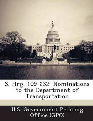 S. Hrg. 109-232: Nominations to the Department of Transportation