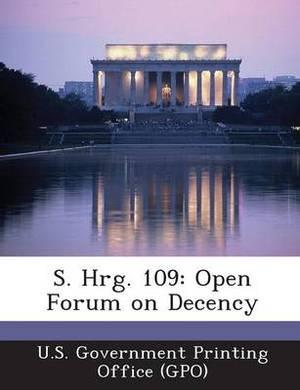 S. Hrg. 109: Open Forum on Decency