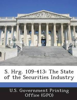 S. Hrg. 109-413: The State of the Securities Industry