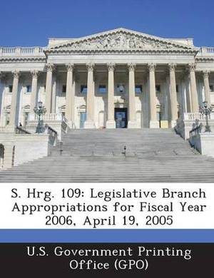 S. Hrg. 109: Legislative Branch Appropriations for Fiscal Year 2006, April 19, 2005