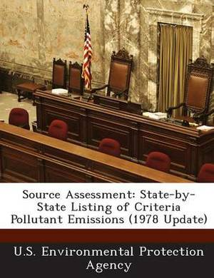 Source Assessment: State-By-State Listing of Criteria Pollutant Emissions (1978 Update)