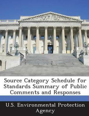 Source Category Schedule for Standards Summary of Public Comments and Responses