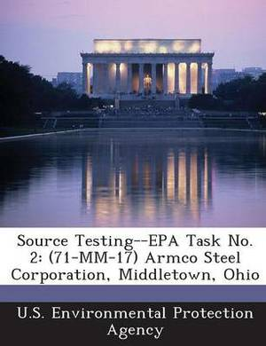 Source Testing--EPA Task No. 2: (71-MM-17) Armco Steel Corporation, Middletown, Ohio