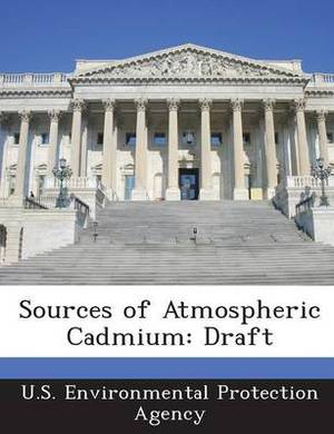 Sources of Atmospheric Cadmium: Draft