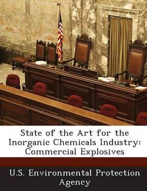 State of the Art for the Inorganic Chemicals Industry: Commercial Explosives