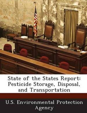 State of the States Report: Pesticide Storage, Disposal, and Transportation