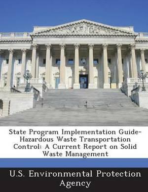 State Program Implementation Guide-Hazardous Waste Transportation Control: A Current Report on Solid Waste Management