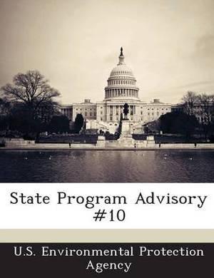 State Program Advisory #10