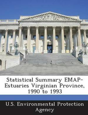 Statistical Summary Emap-Estuaries Virginian Province, 1990 to 1993
