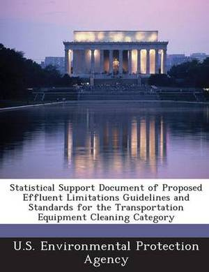 Statistical Support Document of Proposed Effluent Limitations Guidelines and Standards for the Transportation Equipment Cleaning Category