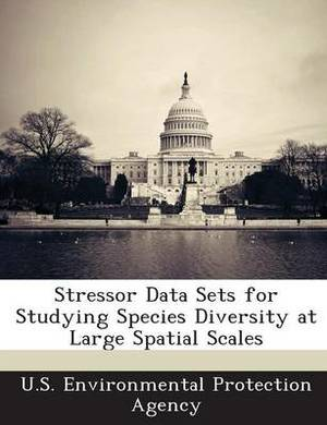 Stressor Data Sets for Studying Species Diversity at Large Spatial Scales