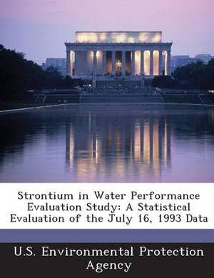 Strontium in Water Performance Evaluation Study: A Statistical Evaluation of the July 16, 1993 Data