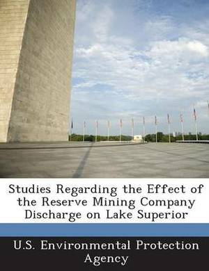 Studies Regarding the Effect of the Reserve Mining Company Discharge on Lake Superior