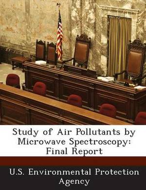 Study of Air Pollutants by Microwave Spectroscopy: Final Report