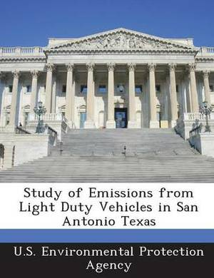Study of Emissions from Light Duty Vehicles in San Antonio Texas