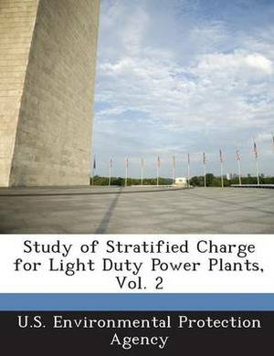 Study of Stratified Charge for Light Duty Power Plants, Vol. 2